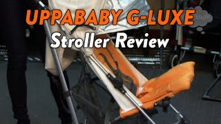 UppaBaby G-Luxe Stroller Review | CloudMom