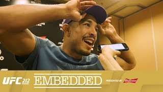 UFC 212 Embedded: Vlog Series - Episode 4