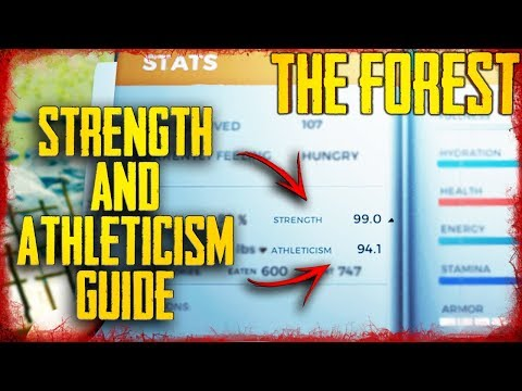 HOW TO RAISE STRENGTH & ATHLETICISM! | The Forest (2019)