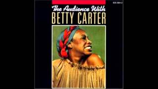 Betty Carter - The Trolley Song - 1979, Live