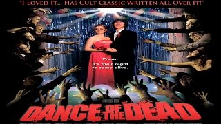 Dance of the Dead (Year 2008) Movie trailer