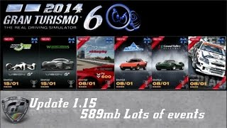 Gran Turismo 6 update 1.15 six events 1 extra option with a bug.