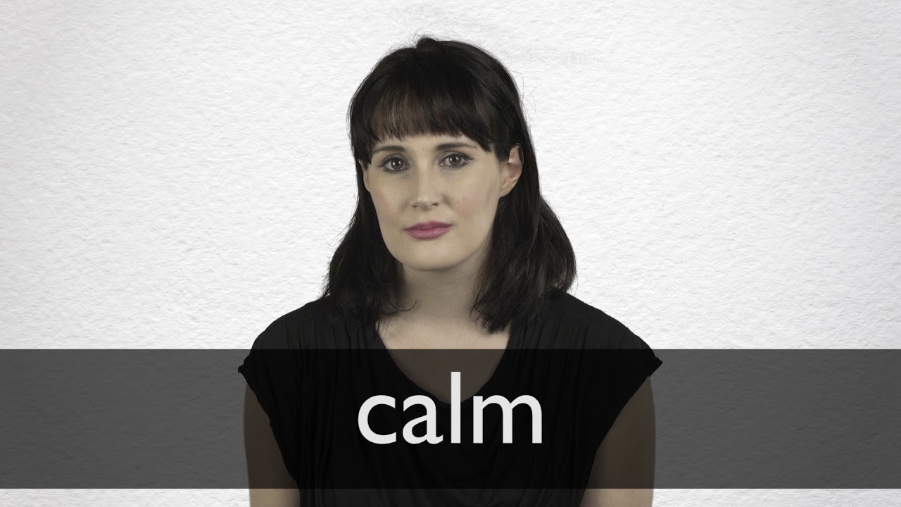 How to pronounce CALM in British English