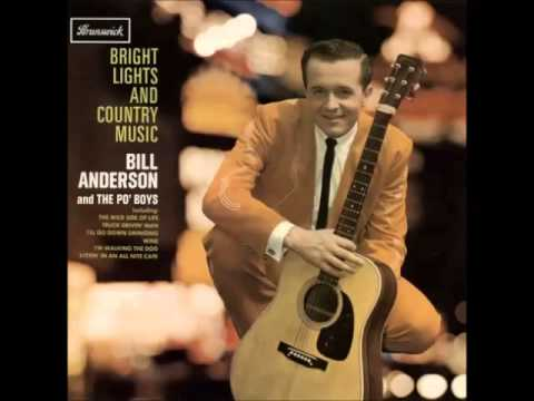 Bill Anderson - How The Other Half Lives