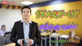 [JOB Review 03] Start-up: Không thể bỏ lỡ video này nếu muốn khởi nghiệp