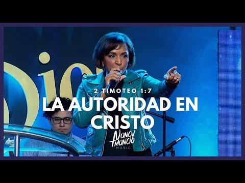 Nancy Amancio - La Autoridad En Cristo