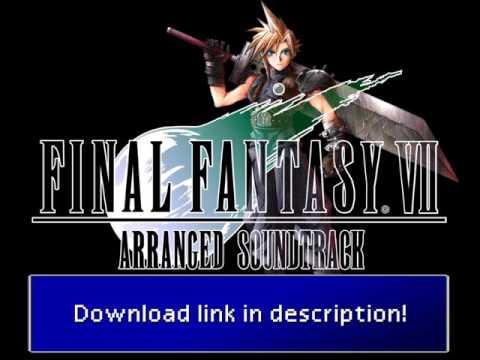 Final Fantasy VII Arranged OST - Download Link