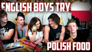 ENGLISH BOYS TRY POLISH FOOD