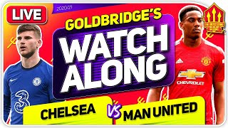 CHELSEA vs MANCHESTER UNITED With Mark GOLDBRIDGE LIVE