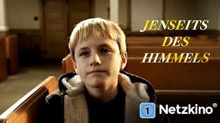 Jenseits des Himmels (Familienfilm, komplett auf Deutsch)