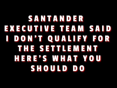 SANTANDER SAID NO RELIEF FOR ME WHAT CAN I DO