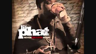 Lil Phat - Bet That Up