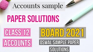 Accounts sample paper Solutions Class 12 Board 2021 Part 1 Oswal sample paper Solutions