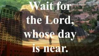 Video Wait for the Lord download MP3, 3GP, MP4, WEBM, AVI, FLV Oktober 2018