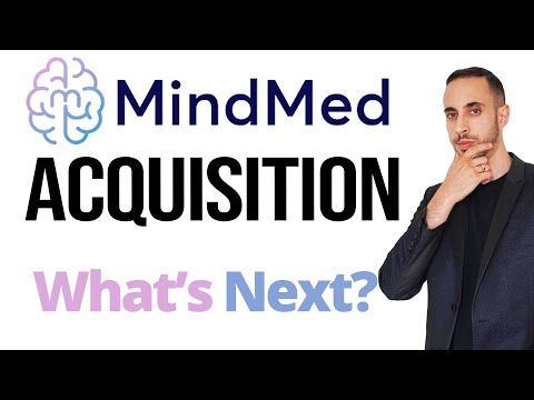 MindMed Makes a Big Aquisition, Whats Next For The Company? (Psychedelic Stock Sector Update)