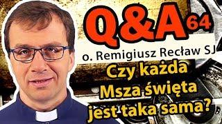 Czy każda Msza święta jest taka sama?  [Q&A#64] Remigiusz Recław SJ