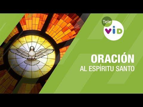 Oración al Espíritu Santo - Tele VID