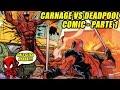 CARNAGE VS DEADPOOL !!!!!!! COMIC EN ESPAÑOL - PARTE 1