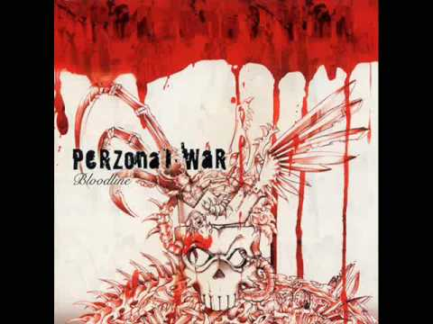 Perzonal War  Evolution