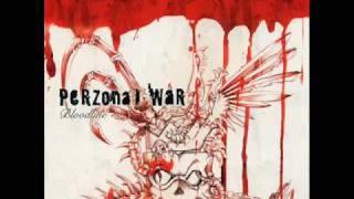 Perzonal War  Evolution