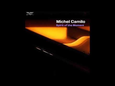 Michel Camilo - Spirit Of The Moment (Full Album)