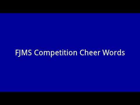 FJMS Competition Cheer Words