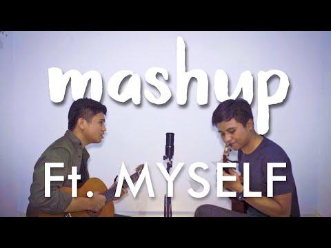 Mashup Ft. Myself - Top Hits 2019