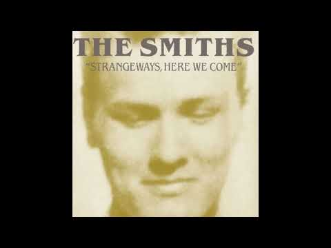 The Smiths - Strangeways, Here We Come (1987) Full album