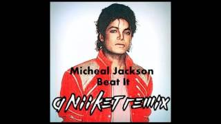 Michael Jackson-Beat It (ANiiK3T 2015 Edit) [FREE DOWNLOAD]