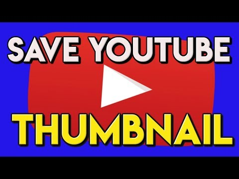How to Save/Download YouTube Thumbnails 2018