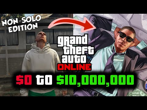 GTA Online FOR DUMMIES! Complete NON-SOLO Beginner & Business Guide To Make Millions In GTA Online