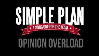 Opinion Overload (In The Studio) by Simple Plan