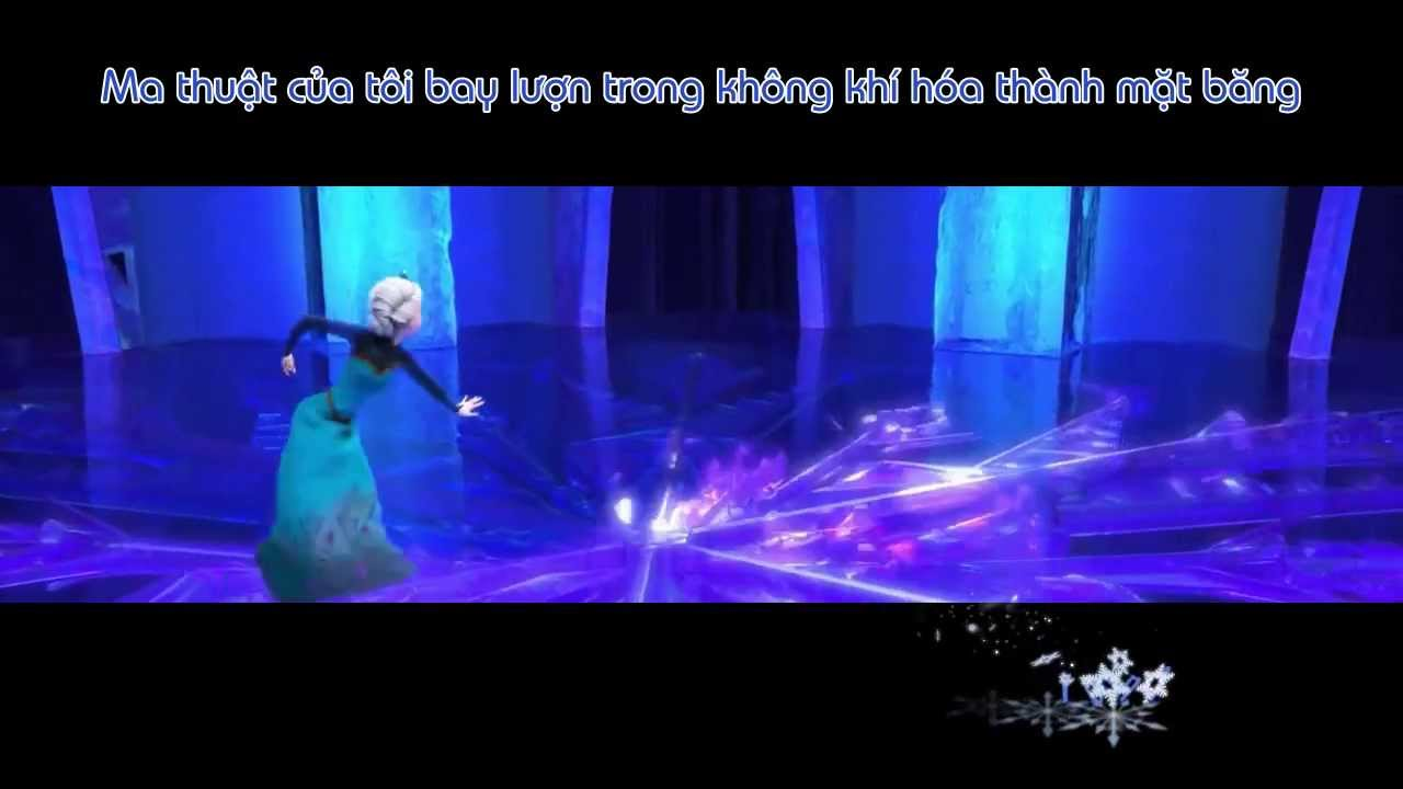 "[Vietsub] Disney's Frozen ""Let It Go"" Sequence Performed By Idina Menzel Lyrics"