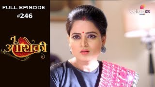 Tu Aashiqui - 17th August 2018 - तू आशिकी  - Full Episode
