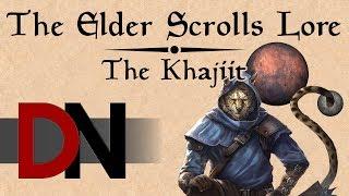 The Khajiit - The Elder Scrolls Lore