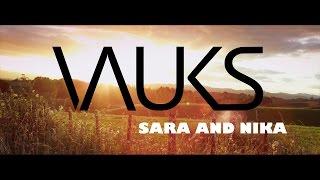 Sara and Nika feat. Vauks - Ti mi daješ poletje (O