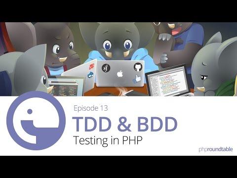 013: Test-Driven Development And Behavior-Driven Development in PHP