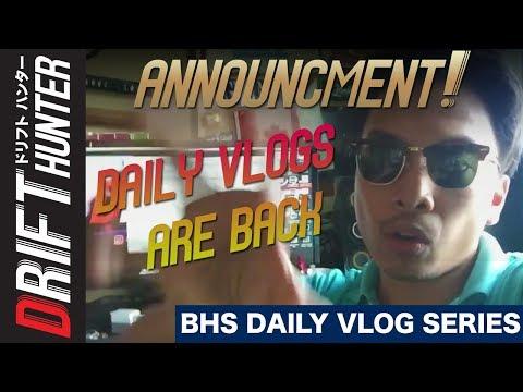 THE DAILY VLOG IS BACK! | Drift Hunter BHS Daily Vlog #1