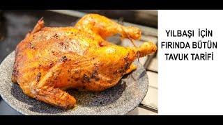 Yılbaşı İçin Fırında Bütün Tavuk Tarifi (Nar Gibi Kızarmış) Yeni yıl tavuk tarifi
