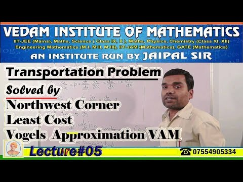 Transportation Problem - Solve by Northwest Corner l Least Cost l Vogel,s  method in Hindi(Problem)