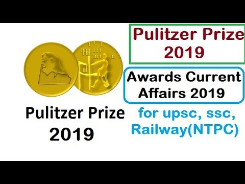 Pulitzer Prize 2019   Awards Current Affairs 2019   Awards news for UPSC, SSC, Railway(NTPC)