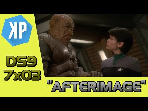 """""""Afterimage"""" (DS9) - Dan's Star Trek Re-Watch Reviews 010"""