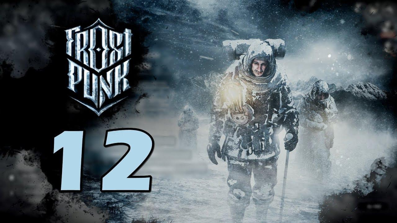 Прохождение Frostpunk #12 - Страшные вести [День 33-34]