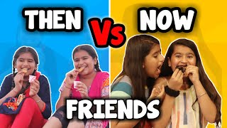 Friends : Then Vs Now | Friendship day Special  | Comedy Video By Jayraj Badshah