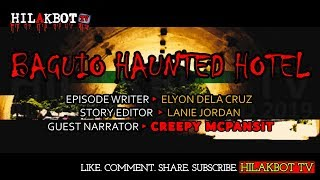 Tagalog Horror Story - BAGUIO HAUNTED HOTEL (True Paranormal Story)    Narrated by CREEPY MCPANSIT