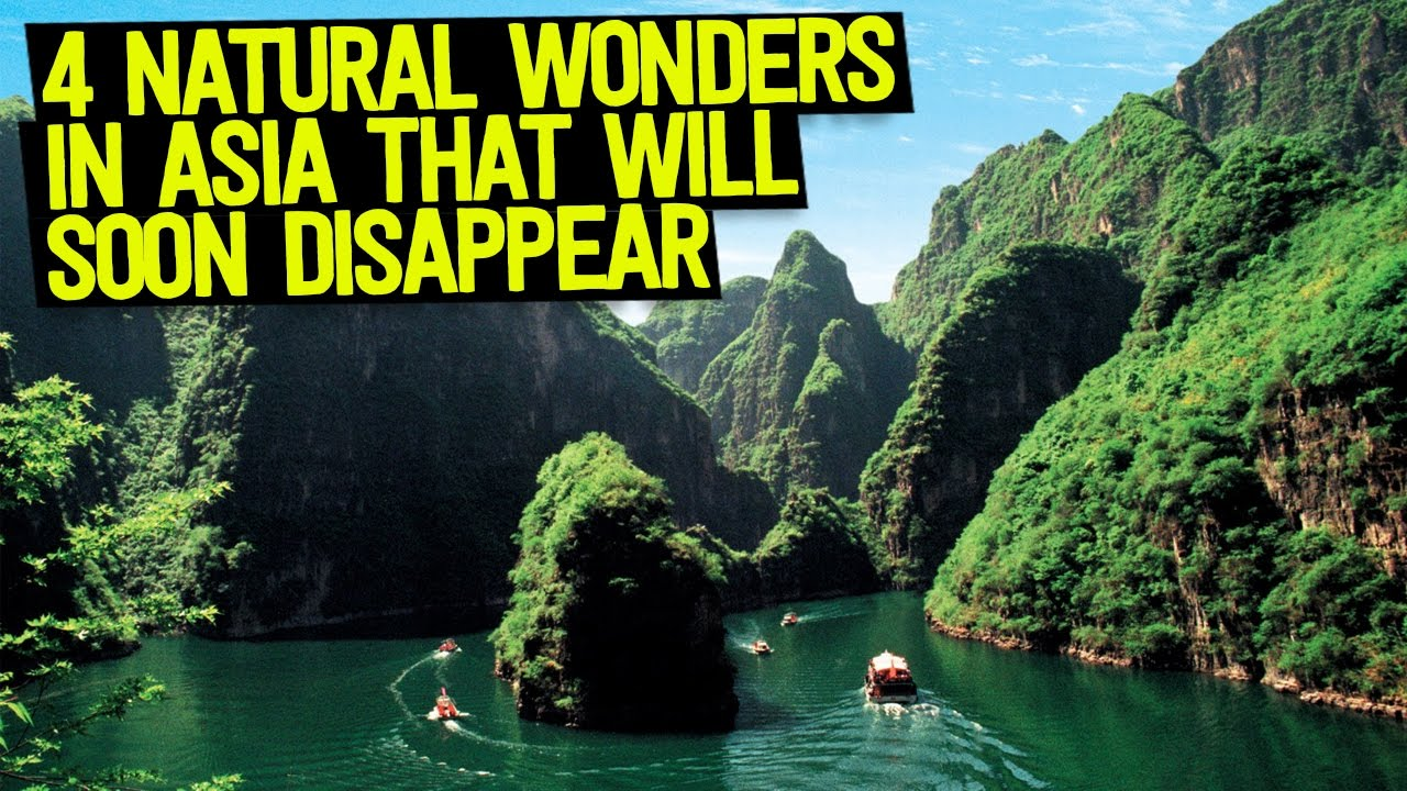 4 Natural Wonders In Asia You HAVE To See Before They Disappear