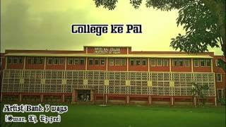 Ezzee-College ke Pal ( a song on kmc)