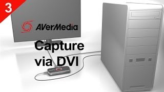 How to Capture PC (Desktop) with AVerMedia LGP Lite via DVI