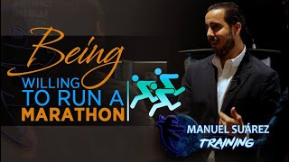 Being Willing to Run a Marathon