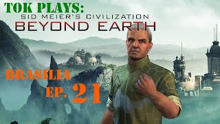 Tok plays Civ: Beyond Earth - Brasilia ep. 21 - First Offense